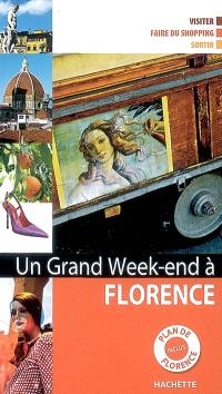 Un grand week-end à Florence : visiter, faire du shopping, sortir