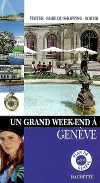 Un grand week-end à Genève
