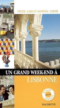 Un grand week-end à Lisbonne : visiter, faire du shopping, sortir