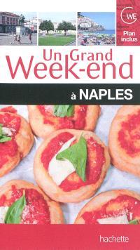 Un grand week-end à Naples