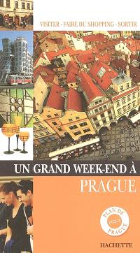 Un grand week-end à Prague