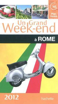 Un grand week-end à Rome : 2012