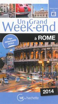 Un grand week-end à Rome : 2014