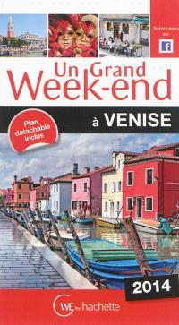 Un grand week-end à Venise : 2014