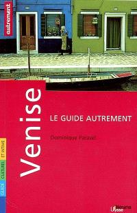 Venise : guide culturel et intime
