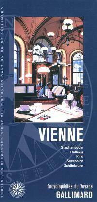 Vienne : Stephansdom, Hofburg, Ring, Secession, Schönbrunn