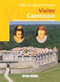 Visiter Cazeneuve, château d'Henri IV