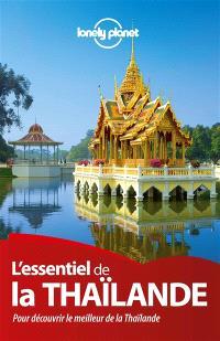 L'essentiel de la Thaïlande