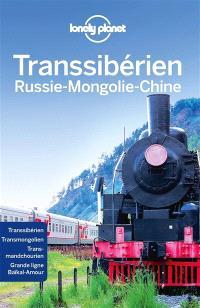 Transsibérien : Russie-Mongolie-Chine
