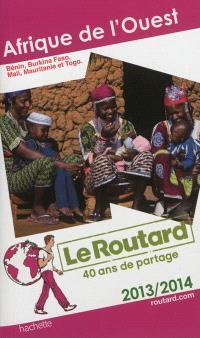 Afrique de l'Ouest : 2013-2014 : Bénin, Burkina Faso, Mali, Mauritanie et Togo