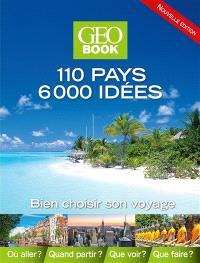 Geobook : 110 pays, 6.000 idées