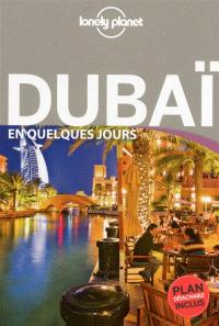 Dubaï en quelques jours