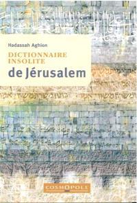 Dictionnaire insolite de Jérusalem