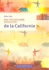 Dictionnaire insolite de la Californie