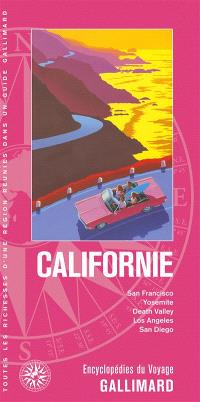 Californie : San Francisco, Yosemite, Death Valley, Los Angeles, San Diego