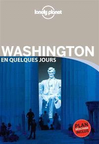 Washington en quelques jours