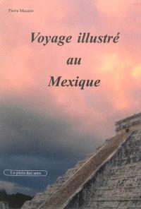 Voyage illustré au Mexique