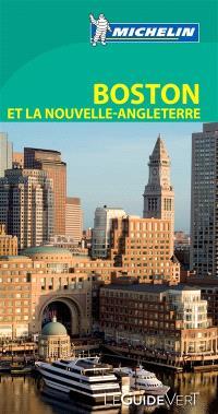 Boston et la Nouvelle-Angleterre