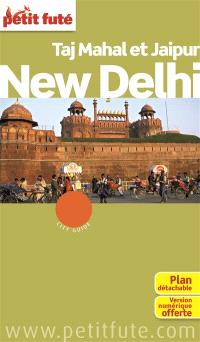 New Delhi, Taj Mahal et Jaipur