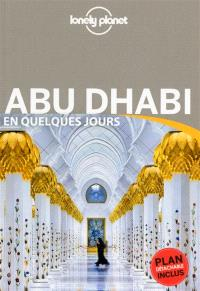 Abu Dhabi en quelques jours