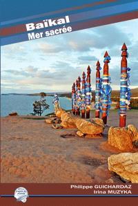 Baïkal : mer sacrée