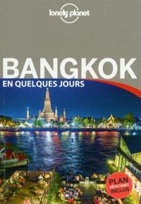 Bangkok en quelques jours