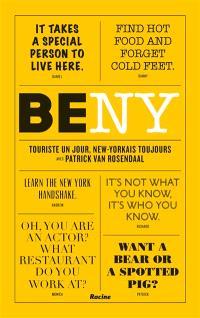 Be NY : touriste un jour, New-yorkais toujours avec Patrick Van Rosendaal
