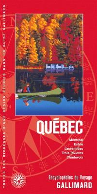 Québec : Montréal, Estrie, Laurentides, Trois-Rivières, Charlevoix