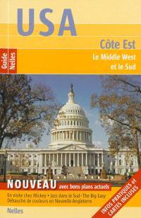 USA : côte Est : le Middle West et le Sud