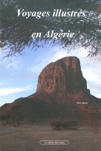 Voyages illustrés en Algérie