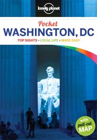 Washington DC : top sights, local life, made easy