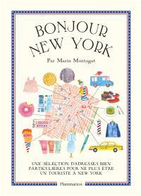 Bonjour New York : une sélection d'adresses bien particulières pour ne plus être un touriste à New York