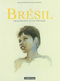 Brésil : fragments d'un voyage