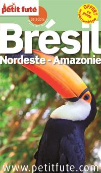 Brésil : Nordeste, Amazonie