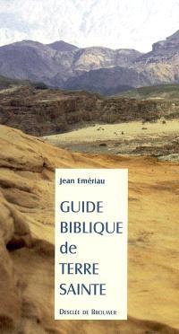 Guide biblique de Terre sainte