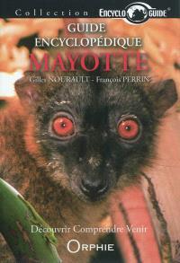 Guide encyclopédique de Mayotte