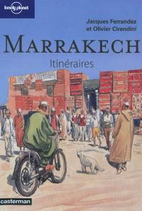 Marrakech : itinéraires