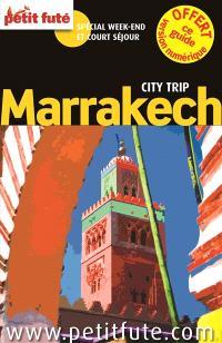 Marrakech : spécial week-end et court séjour
