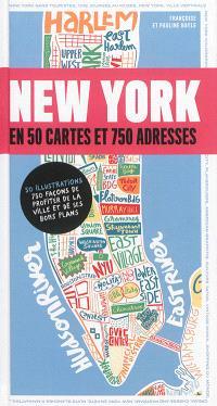 New York en 50 cartes et 750 adresses