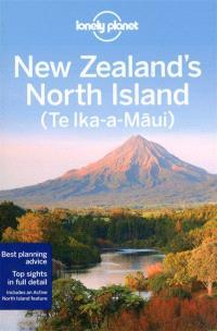 New Zealand's North Island : Te Ika-a-Maui