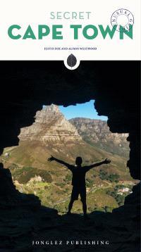 Secret Cape Town : unusual guide