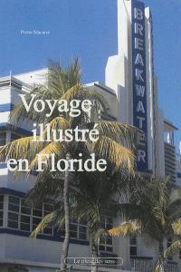 Voyage illustré en Floride