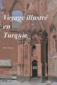 Voyage illustré en Turquie