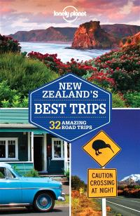New Zealand's best trips : 32 amazing road trips