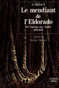 Le mendiant de l'Eldorado