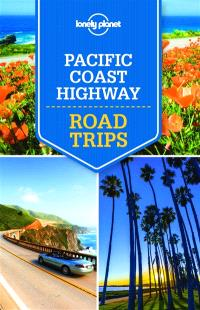 Pacific Coast Highway : road trips