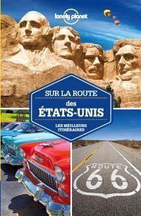 Sur la route des Etats-Unis : les meilleurs itinéraires