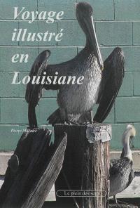 Voyage illustré en Louisiane
