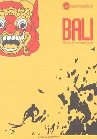 Bali : guide de voyage illustré