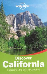 Discover California : experience the best of California